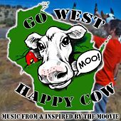 Go West Happy Cow by Various Artists