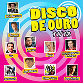 Disco de Ouro 11/12 by Various Artists