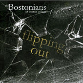 Flipping Out by The Bostonians