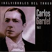 Inolvidables del tango vol.1 by Carlos Gardel