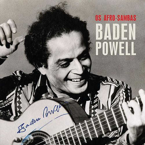 Afro-Sambas by Baden Powell