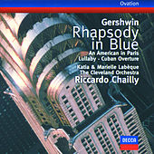 Gershwin: Rhapsody in Blue / An American in Paris / Cuban Overture / Lullaby by Various Artists