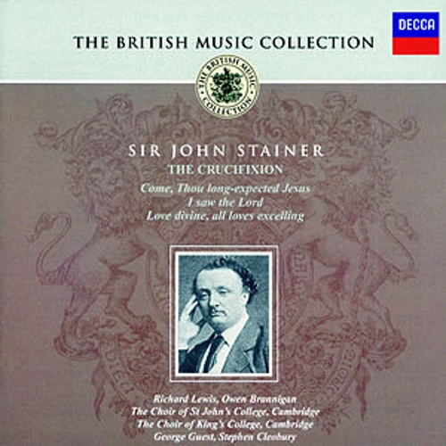 Stainer: The Crucifixion by Various Artists