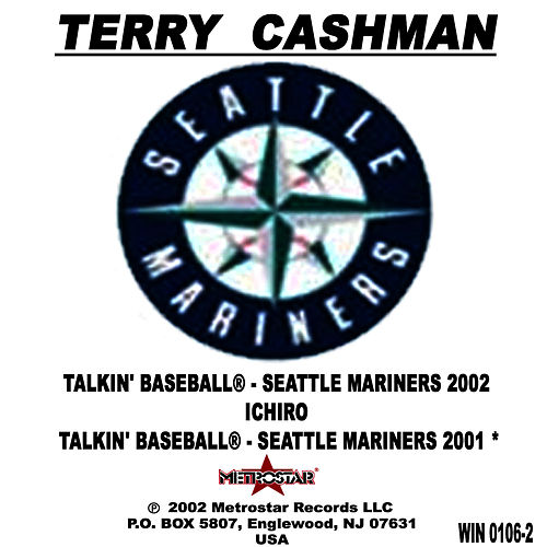 Talkin' Baseball - Seattle Mariners 2002 by Terry Cashman