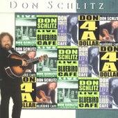 Don Schlitz Live At The Bluebird Café by Don Schlitz