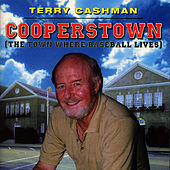 Cooperstown (The Town Where Baseball Lives) by Terry Cashman