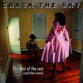 The Best Of The Rest (And Then Some) by Crack The Sky