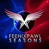 Seasons (Remixes) by Feenixpawl