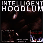 Intelligent Hoodlum / Saga Of A Hoodlum by Intelligent Hoodlum