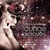 The Culture Series 'Lounge Grooves' by Various Artists