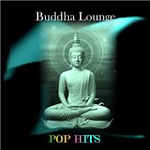 Pop Hits by Buddha Lounge