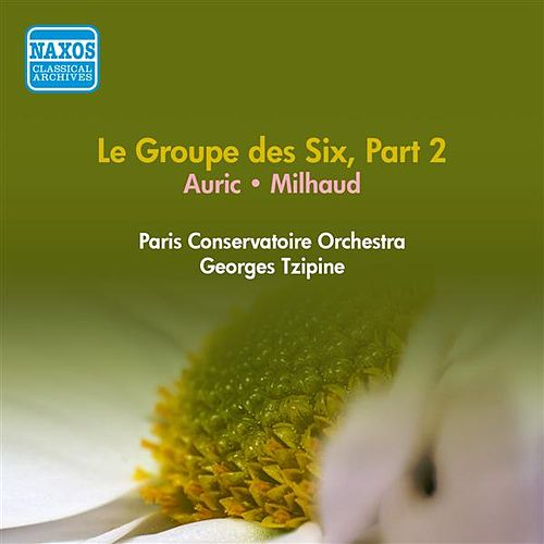 Groupe Des Six (Le), Part 2 - Auric, G. / Milhaud, D. (Paris Conservatoire, Tzipine) (1954) by Georges Tzipine
