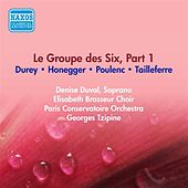 Group Des Six (Le), Part 1 - Tailleferre, G. / Honegger, A. / Poulenc, P. / Durey, L. (Paris Conservatoire, Tzipine) (1954) by Various Artists