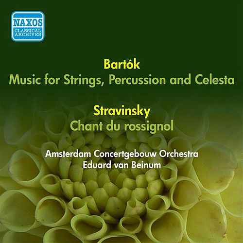 Bartok, B.: Music for Strings, Percussion and Celesta / Stravinsky, I.: Song of the Nightingale (Amsterdam Concertgebouw, Beinum) (1955, 1956) by Eduard Van Beinum