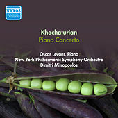 Khachaturian, A.I.: Piano Concerto (Levant, New York Philharmonic Symphony, Mitropoulos) (1950) by Dimitri Mitropoulos