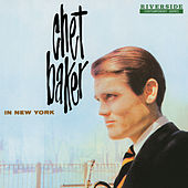 In New York [Original Jazz Classics Remasters] by Chet Baker