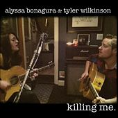 Killing Me - Single by Alyssa Bonagura