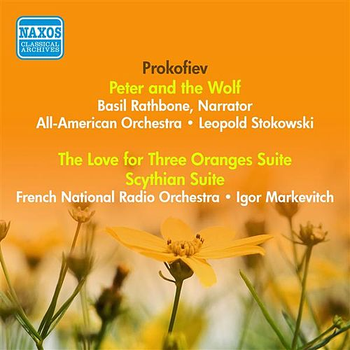 Prokofiev, S.: Peter and the Wolf / the Love for 3 Oranges Suite / Scythian Suite (Stokowski, Markevitch) (1941, 1955) by Various Artists