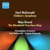 Mcdonald, H.: Children's Symphony / Brand, M.: The Wonderful One-Hoss-Shay (Harl Mcdonald, Ormandy) (1950) by Various Artists