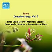 Faure, G.: Songs (Complete), Vol. 2 - Opp. 10, 18, 21, 27, 39, 43, 46, 51 (Doria, Monmart, Mollet) (1955) by Various Artists