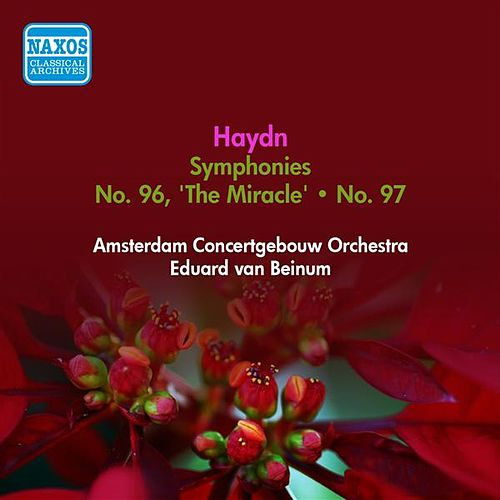 Haydn, J.: Symphony No. 96, 'The Miracle' and No. 97 (Amsterdam Concertgebouw Orchestra, Beinum) (1952) by Eduard Van Beinum