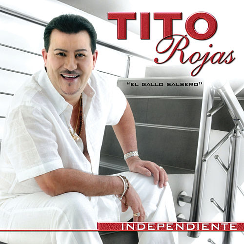 Independiente by Tito Rojas