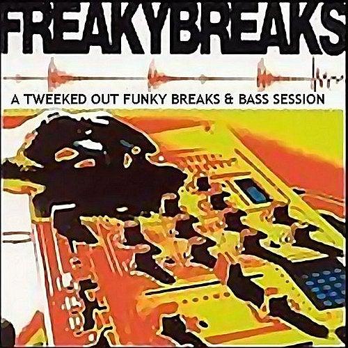Freaky Breaks by Various Artists