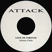 Love Me Forever by Johnny Clarke