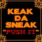 Push It by Keak Da Sneak
