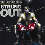 Top Contenders: The Best of Strung Out by Strung Out