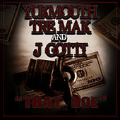 That Doe by Yukmouth