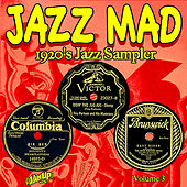 Jazz Mad Vol. 3: 1920s Jazz Sampler by Various Artists