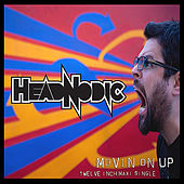 Movin' On Up Maxi-Single by Headnodic