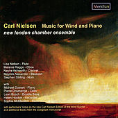 Nielsen: Music for Wind and Piano by New London Chamber Ensemble