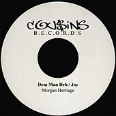 Dem Man Deh / Joy  DISCO 45 by Morgan Heritage