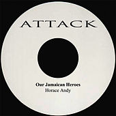 Our Jamaican National Heroes by Horace Andy