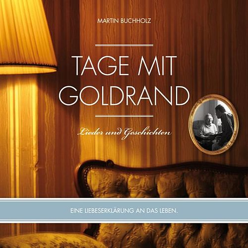 Tage Mit Goldrand by Martin Buchholz