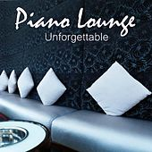 Piano Lounge Music - Unforgettable by Lounge Music