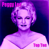 Peggy Lee Top Ten by Peggy Lee