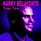 Harry Belafonte Top Ten by Harry Belafonte