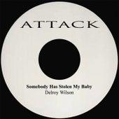 Sombody Has Stolen My Baby by Delroy Wilson