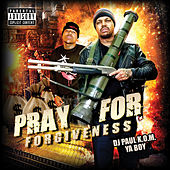 Pray for Forgiveness by DJ Paul