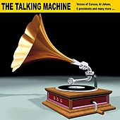 The Talking Machine by Various Artists