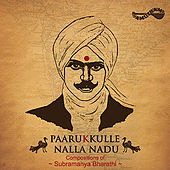 Paarukkulle Nalla Nadu by Various Artists