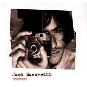 Dreamers by Jack Savoretti