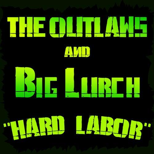 Hard Labor by Big Lurch