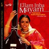 Ellam Inba Mayam by Sudha Raghunathan