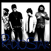 Radio Star by Radio Star