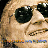 Unfinished Business by Henry McCullough