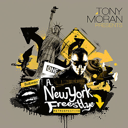 Tony Moran Presents: A New York Freestyle Retrospective by Various Artists